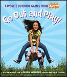 go out and play