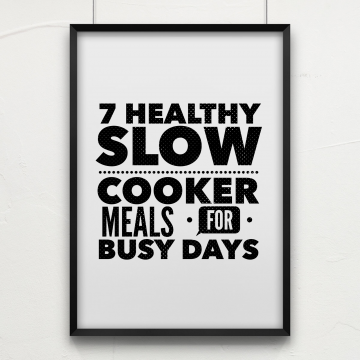 7 Healthy Slow Cooker Meals for Busy Days