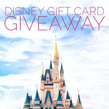 $250 Disney Gift Card Giveaway (Ends 6/7)