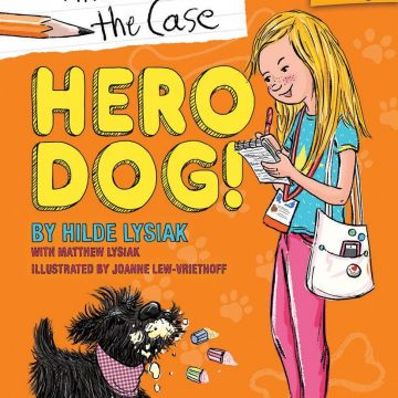 HERO DOG (Hilde Cracks the Case #1) #Giveaway #ScholasticBranches @Scholastic