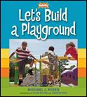 lets build a playground