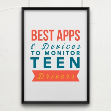 Teen Drivers: The Best Apps & Monitoring Devices for Parents