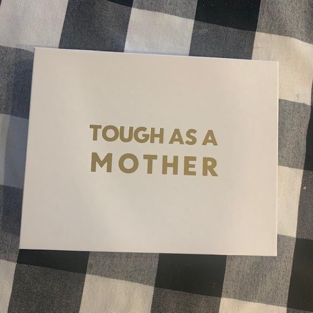 Tough as a Mother Tribe